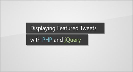 Display your Favorite Tweets using PHP and jQuery