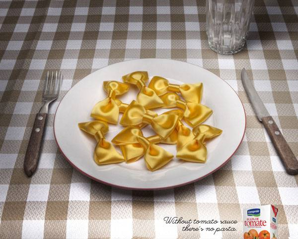 Without tomato sauce there's no pasta Print Ad For Inspiration
