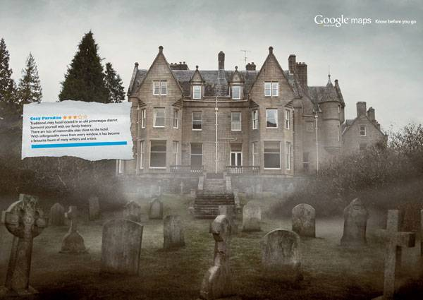 Google Maps Street View: Know before you go Print Ad For Inspiration