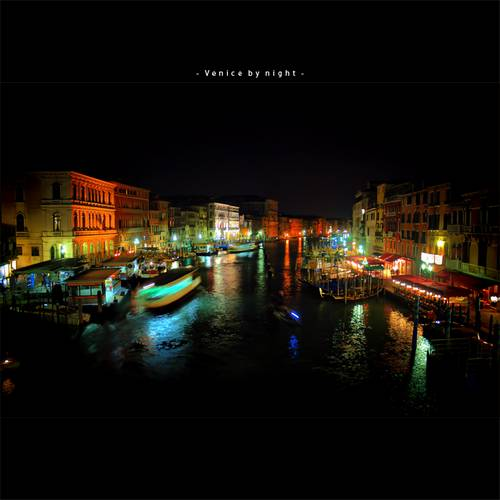 Venice by night by *frescendine