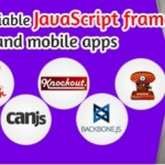 6 Most Reliable JavaScript Frameworks for Web and Mobile Apps