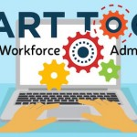 SMART TOOLS FOR MODERN WORKFORCE ADMINISTRATORS