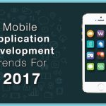 The top 11 trends in Mobile App Development that will rule in 2017!
