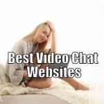 7 Best Video Chat Websites