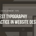 6 Best Typography Practice in Website Design