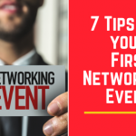 7 Tips for your First Networking Event